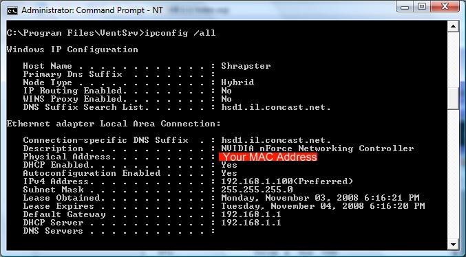 Command prompt to show you your MAC address