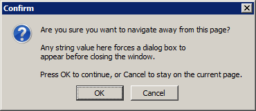 firefox Ask 404TS: Whats up with Are you sure you want to navigate away from this page? dialogs?