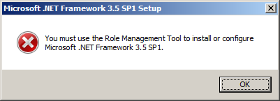 must use Server 2008 R2: You must use the Role Management Tool to install or configure Microsoft .NET
