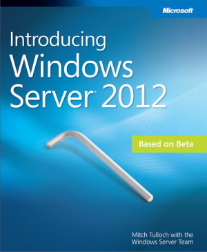 intro windows server 2012 Free eBook from Microsoft Introducing Windows Server 2012